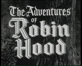 Title credit for The Adventures of Robin Hood starring Richard Greene