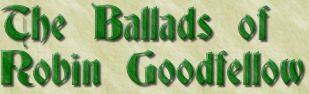 The Ballads of Robin Goodfellow