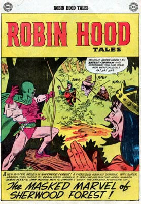 From Robin Hood Tales #12, art by Ross Andru and Mike Esposito. Copyright 1957 DC Comics.