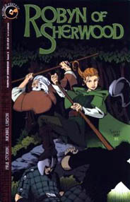 Cover art by Kelly Yates. Issue 3 of Robyn of Sherwood from Caliber Comics.